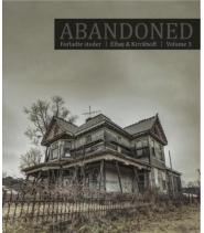 Abandoned Volume 3 (Forladte steder)